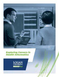 Exploring Careers in Health Informatics: Logan University