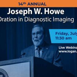 14th Annual Joseph W. Howe Oration in Diagnostic Imaging